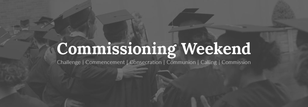 Commissioning Weekend