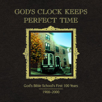 God's Clock Keeps Perfect Time